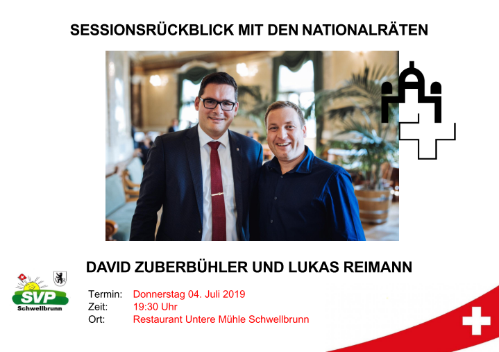 Rückblick Sommersession Nationalrat 2019, Lukas Reimann, David Zuberbühler, 4. Juli 2019, Schwellbrunn